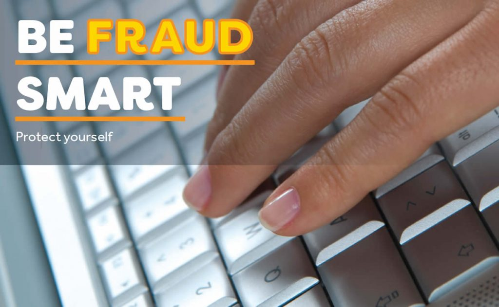 Be Fraud Smart - Protect Yourself